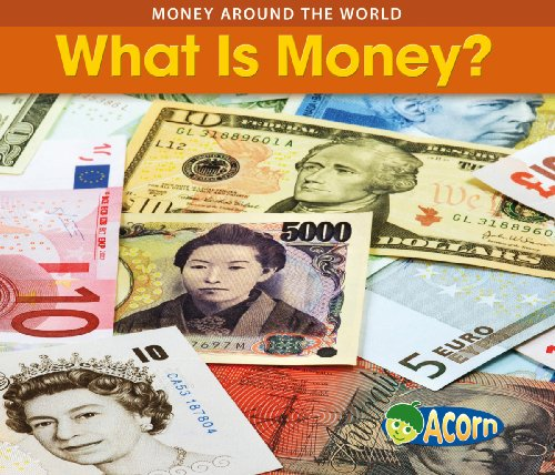 What is Money (Acorn: Money Around the World) PDF
