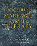 By Gregory W. Brock - Procedures in Marriage and Family Therapy (4th Edition) (4th Edition) (1/30/08)