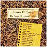 Tower of Song: The Songs of Leonard C...
