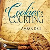 Cookies for Courting: Tales of the Curious Cookbook | Amber Kell