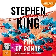 Fin de ronde | Livre audio Auteur(s) : Stephen King Narrateur(s) : Antoine Tomé