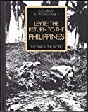 img - for Leyte: The Return to the Philippines (U.S. Army in World War II, the War in the Pacific) book / textbook / text book