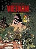 Vietnam - Tome 01 : La voie de Bouddha