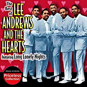 Best Of Lee Andrews & The Hearts