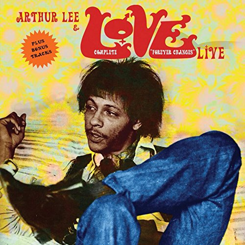 CD : Love - Complete Forever Changes Live (CD)