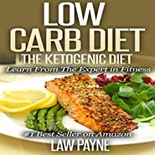 Low Carb Diet: The Ketogenic Diet (       UNABRIDGED) by Law Payne Narrated by Vicki Bryan