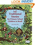 147 Traditional Stories for Primary S...