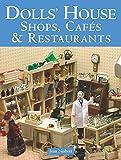 Dolls' House Shops, Cafes & Restaurants