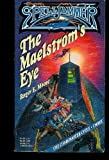 img - for The Maelstrom's Eye (Spelljammer: Cloakmaster) book / textbook / text book