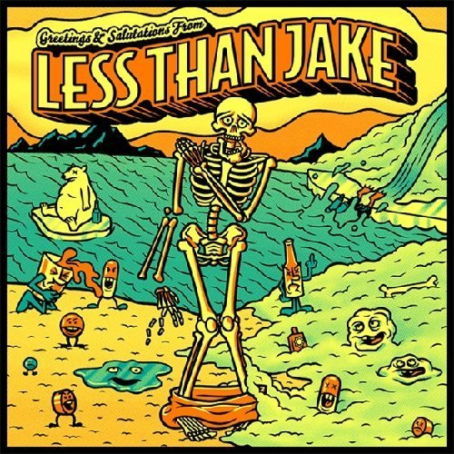 Greetings & Salutations by Less Than Jake (2012-11-06)