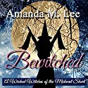 Bewitched: A Wicked Witches of the Midwest Short Audiobook by Amanda M. Lee Narrated by Tristan Wright