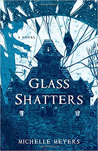 Glass Shatters…by Michelle Meyers