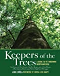 Keepers of the Trees: A Guide to Re-G...