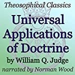 Universal Applications of Doctrine: Theosophical Classics | William Q. Judge