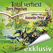 Total verhext Hörbuch von Terry Pratchett Gesprochen von: Annette Frier