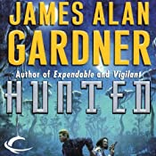 Hunted: League of Peoples, Book 4 | [James Alan Gardner]