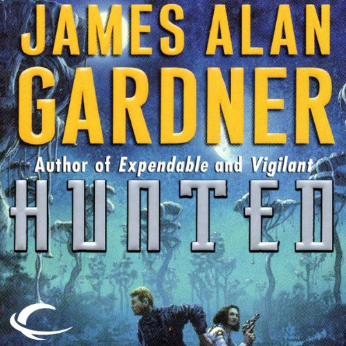 Hunted (League of Peoples #4) - James Alan Gardner