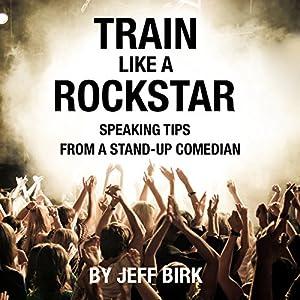 Train Like a Rockstar Audiobook
