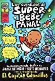 Las aventuras del superbebe pañal (El Capitán Calzoncillos) (Spanish Edition) Captain Underpants