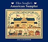 img - for Ellen Stouffer's American Sampler: 2012 Wall Calendar book / textbook / text book