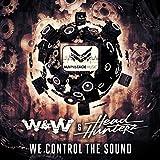 We Control The Sound (Original Mix)