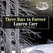 Three Days to Forever: A Mac Faraday Mystery, Book 9   Lauren Carr
