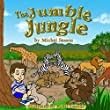 """Children's book """"The Jumble Jungle"""" (ages 3-8)Bedtime story(values ebooks)Early learning reader,Short Story (Great Picture Book for KIDS) books about animals ... Books) Beginner Readers) (Jungle of life 1)"""