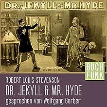 Der seltsame Fall des Dr. Jekyll und Mr. Hyde Hörbuch von Robert Louis Stevenson Gesprochen von: Wolfgang Gerber