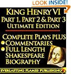 KING HENRY THE SIXTH PART 1, PART 2 &...