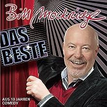 Das Beste: aus 10 Jahren Comedy  von Bill Mockridge Gesprochen von: Bill Mockridge
