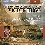 Les travailleurs de la mer | Victor Hugo