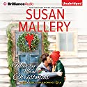 Marry Me at Christmas: Fool's Gold Series, Book 21 Audiobook by Susan Mallery Narrated by Tanya Eby