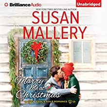 Marry Me at Christmas: Fool's Gold Series, Book 21 (       UNABRIDGED) by Susan Mallery Narrated by Tanya Eby