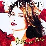 MAN! I FEEL LIKE A WOMAN! (... - Shania Twain