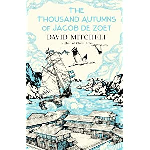 David Mitchell – The Thousand Autumns Of Jacob De Zoet ...