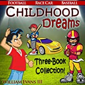 Childhood Dreams: The Collection | William Evans III