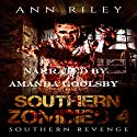 Southern Zombies 4: Southern Revenge Audiobook by Ann Riley Narrated by Amanda Goolsby