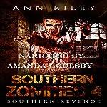 Southern Zombies 4: Southern Revenge | Ann Riley