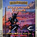 Dangerous Games: Forgotten Realms: Netheril, Book 2 (       UNABRIDGED) by Clayton Emery Narrated by Malcom Hillgartner