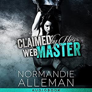 Claimed by Her Web Master Audiobook
