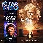 Doctor Who - Voyage to the New World Hörbuch von Matthew Sweet Gesprochen von: Colin Baker, Trevor Baxter, Christopher Benjamin