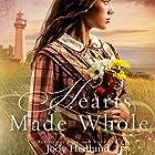 Hearts Made Whole: Beacons of Hope, Book 2 Hörbuch von Jody Hedlund Gesprochen von: Becky Doughty