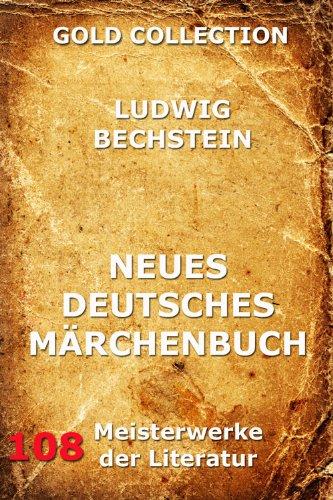 Neues Deutsches Märchenbuch (Kommentierte Gold Collection) (German Edition)