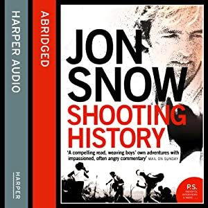 Shooting History: A Personal Journey Audiobook
