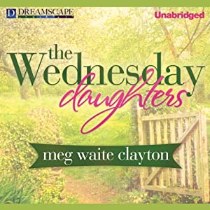 The Wednesday Daughters: Wednesday, Book 2 | [Meg Waite Clayton]