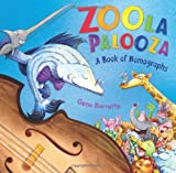 Zoola Palooza: A Book of Homographs (0805091076) by Barretta, Gene