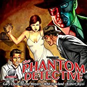 The Phantom Detective, Volume 1 | Gary Lovisi, Gene Moyers, Whit Howland, Robert Ricci