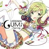 LISTENIN' GUMI!! -Spring- feat.Megpoid (ジャケットイラストレーター H2SO4)