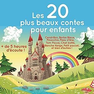 Les 20 plus beaux contes pour enfants | Livre audio