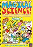 Dr. Mark's Magical Science! (Bk. 1)